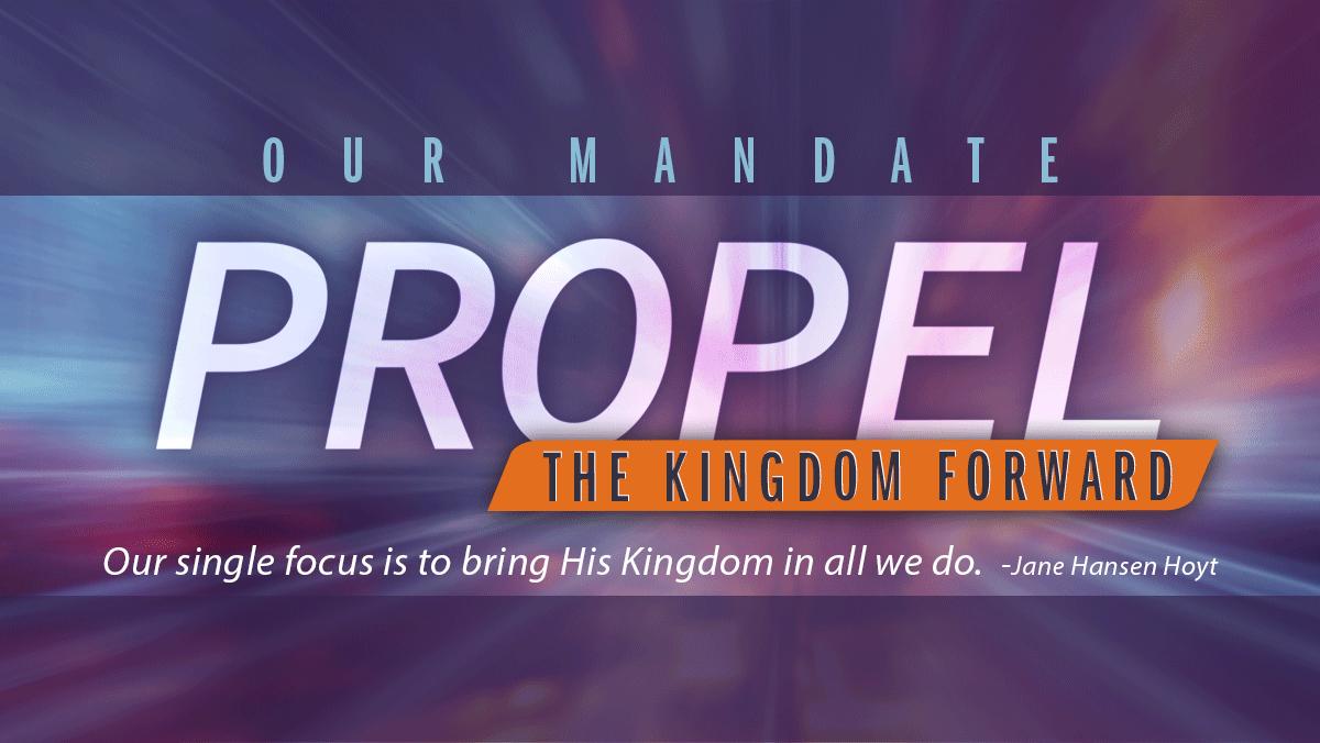 Propel the Kingdom Forward