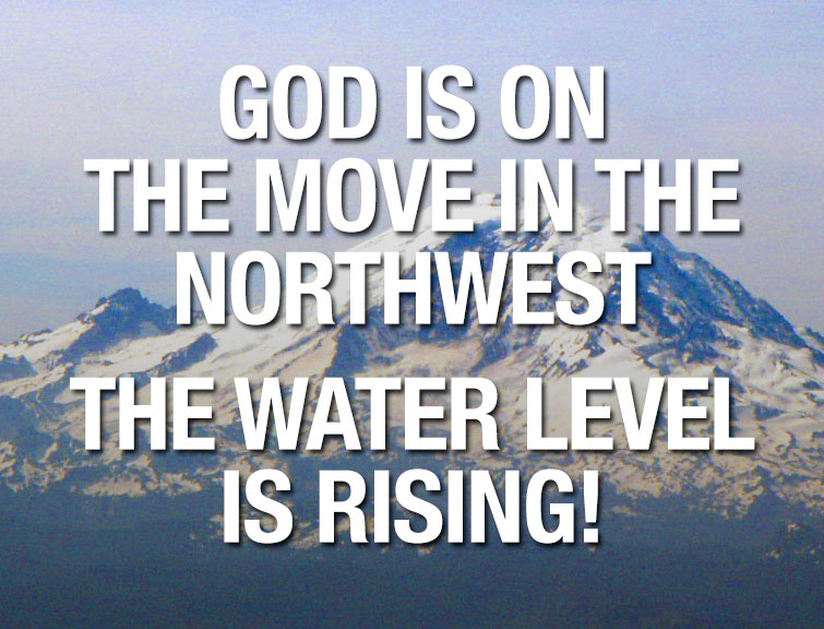 God is on the move in the Northwest!
